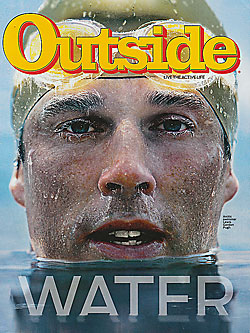 Outside Magazin, July 2010 - Water Issue